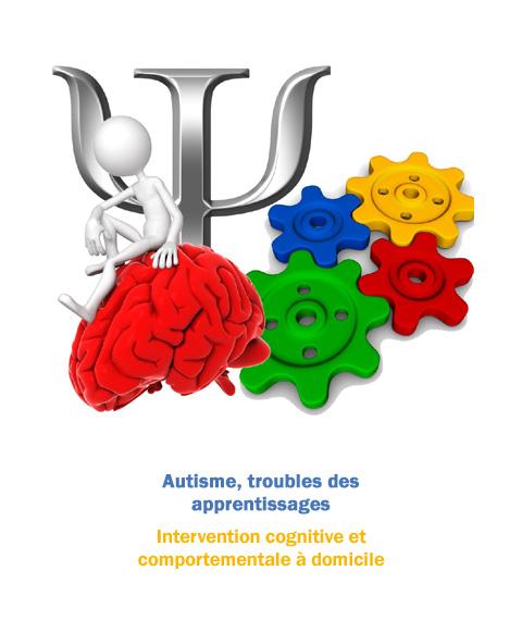 Autisme, troubles des apprentissages, intervention cognitive et comportementale à domicile.